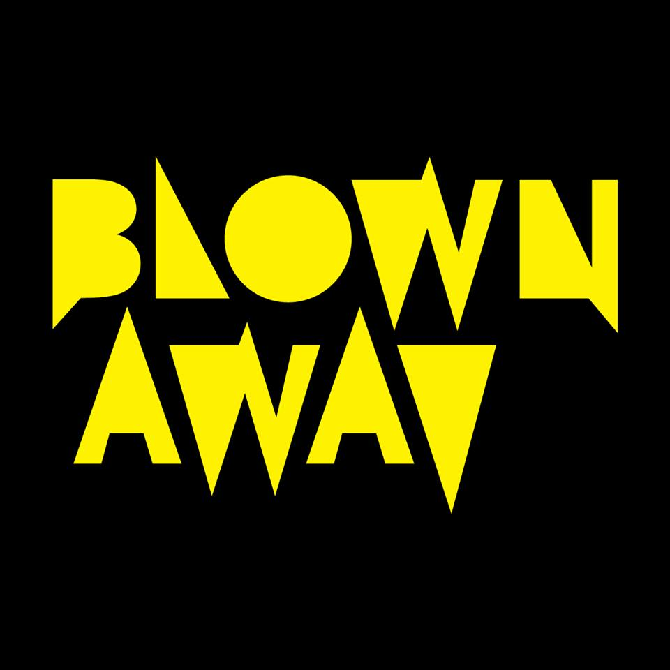 Blown Away Fest